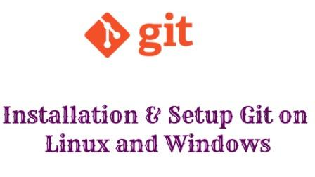 git installation linux and windows