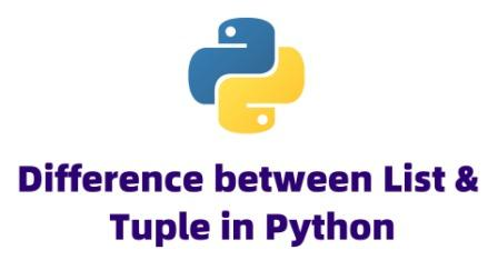 Differences between List and Tuple in Python
