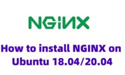 How to install NGINX on Ubuntu 18.04/20.04