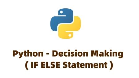 python decision making if else