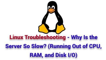 Linux Troubleshooting top iostat iotop slow server