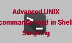 Advanced UNIX commands used in Shell Scripting